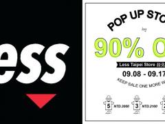 超激大降价! LESS Taipei Store 台北店铺期间限定折扣 POP UP STORE SALE 最低一折起!